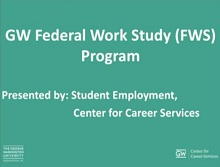 GW Federal Work Study Program (FWS) Video