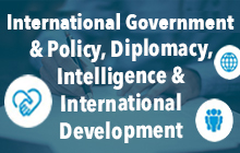 International Government & Policy, Diplomacy, Intelligence & International Development