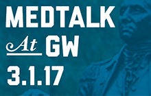 MEDTalk at GW promo March 1